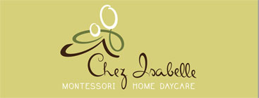 Chez Isabelle Montessori Home Daycare